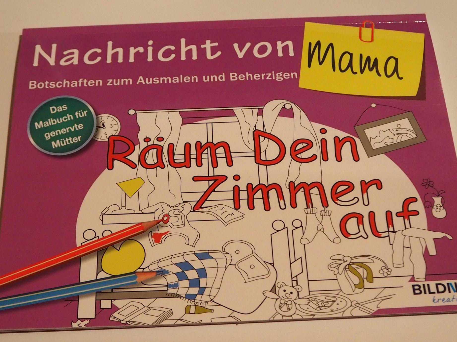 Das Malbuch für Erwachsene: Nachricht von Mama!: Botschaften zum Ausmalen und Beherzigen Book Cover